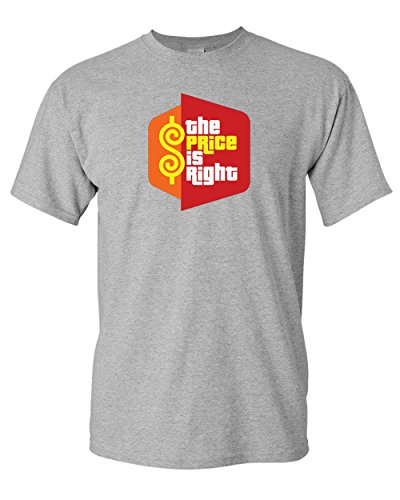Price is Right Funny t Shirt (2XL, Grey) (Best Price Custom T Shirts)