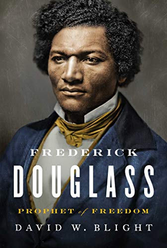 Book cover from Frederick Douglass: Prophet of Freedom by David W. Blight