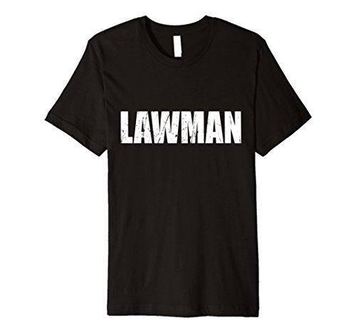 Shirt Lawman (Lawman T Shirt Halloween Costume Funny Cute Distressed)