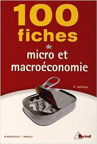 100 fiches de micro et macroéconomie