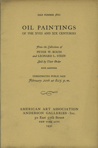 Oil Paintings. Including Works by Weir, Troyon, Inness, Diaz, Blakelock, Constant, Courbet. With Portraits by Gainsborough, Humphrey, Gilbert Stuart, Sir Peter Lely and Others. Sale No. 3822. Feb. 20, 1930. (Gainsborough Oil)