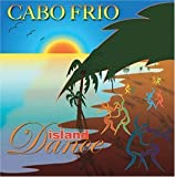 Island Dance by Cabo Frio