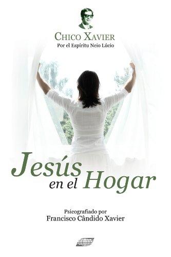 Jesus en el Hogar (Spanish Edition)