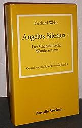 Der Cherubinische Wandersmann (Zeugnisse christlicher Esoterik) (German Edition)