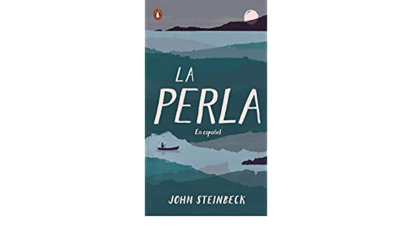 La perla: En español (Spanish Language Edition of The Pearl) eBook ...