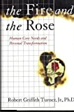The Fire and the Rose, Robert G. Turner, 0060173300