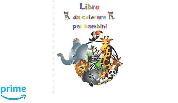 Libro Da Colorare Per Bambini Libro Da Colorare Per Bambini In