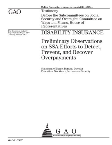 Disability Insurance: Preliminary Observations on SSA Efforts to Detect, Prevent, and Recover Overpayments