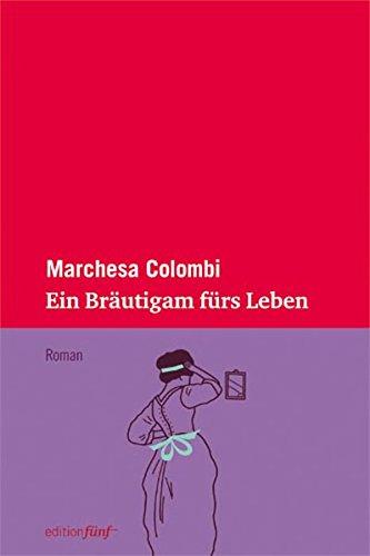 Ein Bräutigam fürs Leben (edition fünf)