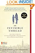 #7: An Invisible Thread: The True Story of an 11-Year-Old Panhandler, a Busy Sales Executive, and an Unlikely Meeting with Destiny
