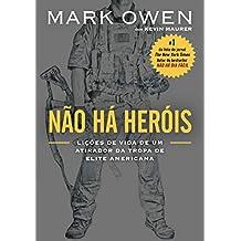 Não há heróis