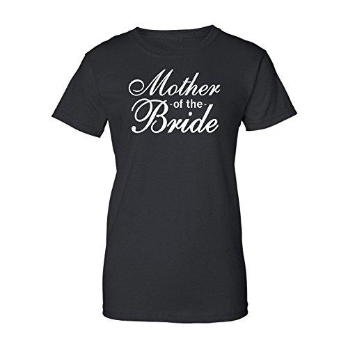 T-Shirt Universe Mother Of The Bride (Wedding Party) Women's T-Shirt (Black, Medium)