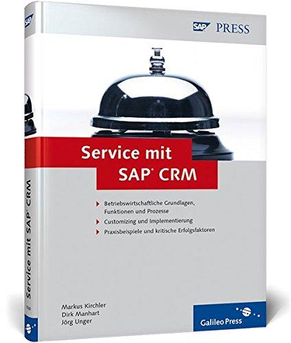 Service mit SAP CRM (SAP PRESS)