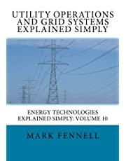 Utility Operations and Grid Systems Explained Simply: Energy Technologies Explained Simply