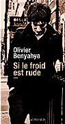 Si le froid est rude par Benyahya