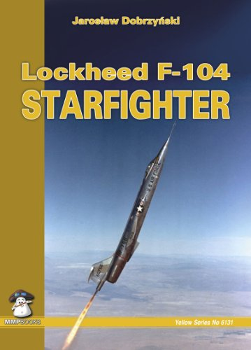 Used, Lockheed F-104 Starfighter: Yellow (Yellow Series) for sale  Delivered anywhere in USA