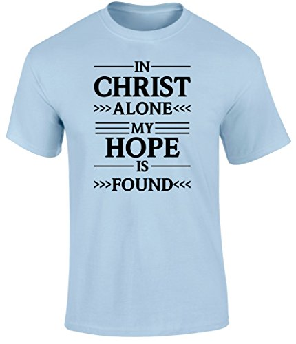 SuperPraise Christian Jesus Bible Scripture T Shirts in Christ Alone My Hope is Found -