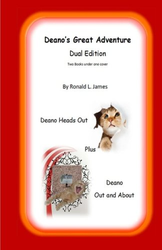 Deano's Great Adventure: Dual Edition - Deano Heads Out + Deano Out & About (Deano The Mischievous Cat) (Volume (Mischievous Cats)
