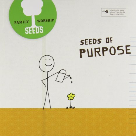 Seeds Family Worship: Seeds of Purpose, Vol. 4 by Bemamedia