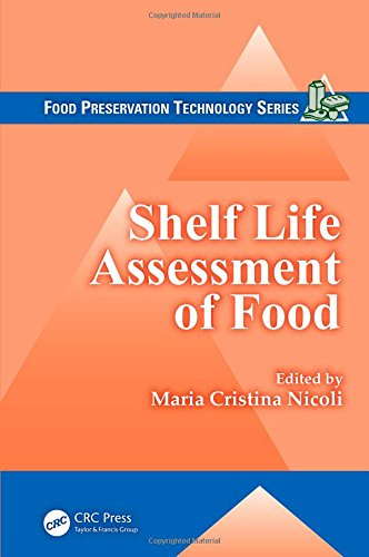 Shelf Life Assessment of Food (Food Preservation Technology)