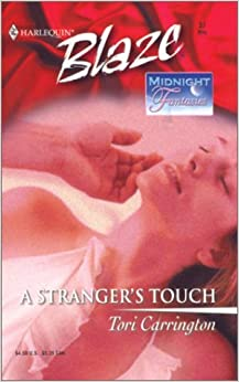 A Stranger's Touch (Midnight Fantasies) by Tori Carrington (2002-05-01)