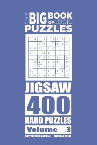 The Big Book of Logic Puzzles - Jigsaw 400 Hard (Volume 3) pdf