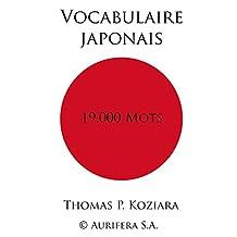 Vocabulaire Japonais (French Edition)