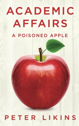 Academic Affairs: A Poisoned Apple
