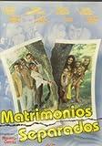 Matrimonios separados [DVD]