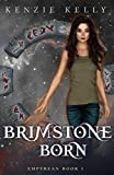 Brimstone Born (Empyrean Book 1)