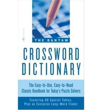 Bantam Crossword Dictionary - (THE BANTAM CROSSWORD DICTIONARY) BY Fried, Jerome(Author)Mass Market Paperbound on (10 , 1983)