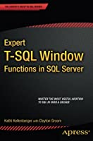 Expert T-SQL Window Functions in SQL Server Front Cover