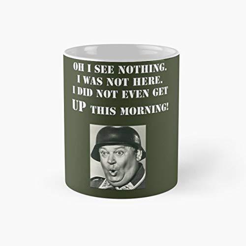 Sgt Schultz Hogan's Heroes Mug, hogan Tea Cups, 11 Ounce Ceramic Mug, Perfect Novelty Gift Mug, Funny Mugs Gift, Tea Mugs, Funny Coffee Mug 11oz]()