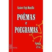 Poèmas e Poegramas: lenga d' òc (Provencal Edition)
