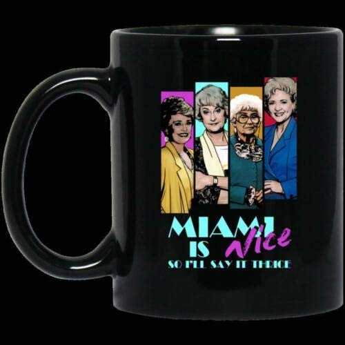 The Golden Girls Miami Is Nice So I'll