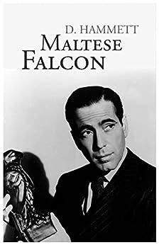 The Maltese Falcon by [Hammett, Dashiell]