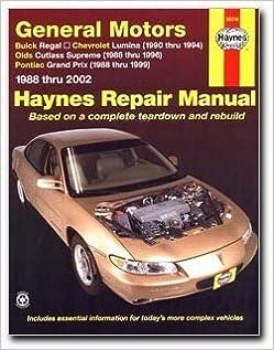 Haynes Repair Manual General Motors Buick Regal 88 02 Chevrolet Lumina 90 94 Olds Cutlass Supreme 88 96 And Pontiac Grand Prix 88 99 0038345016714 Amazon Com Books