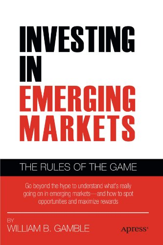 Investing in Emerging Markets: The Rules of the Game