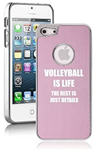 Apple iPhone 5c Aluminum Plated Chrome Hard Back Case Cover Volleyball Is Life (Pink)