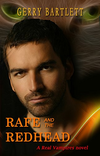 Rafe and the Redhead (Real Vampires) See more