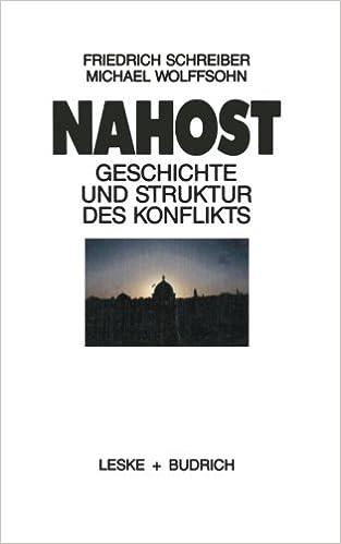 Book Nahost: Geschichte und Struktur des Konflikts (German Edition)