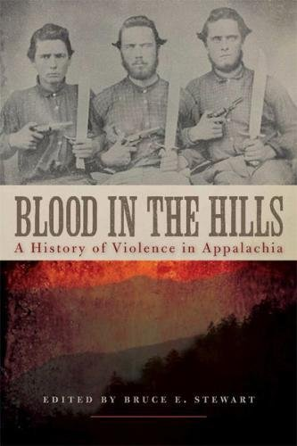 Blood in the Hills: A History of Violence in Appalachia (New Directions In Southern History) ebook