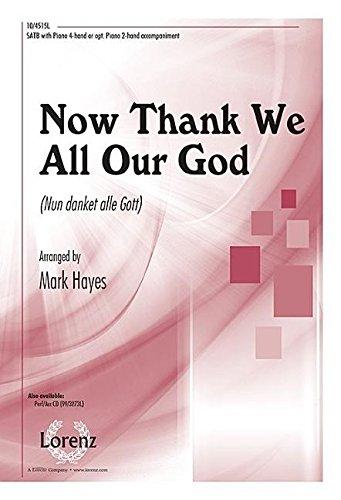 Now Thank We All Our God: Nun Danket Alle Gott pdf