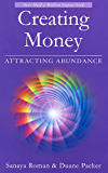 Creating Money: Attracting Abundance (Earth Life Series Book 5) (English Edition)