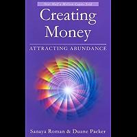 Creating Money: Attracting Abundance (Earth Life Series Book 5)