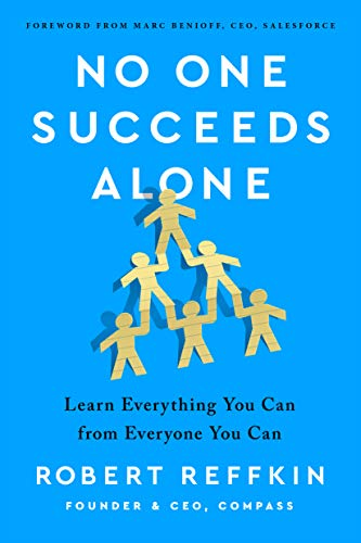 Book Cover: No One Succeeds Alone: Learn Everything You Can from Everyone You Can
