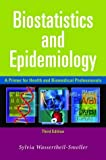 img - for Biostatistics and Epidemiology: A Primer for Health and Biomedical Professionals by Sylvia Wassertheil-Smoller (2004-02-11) book / textbook / text book