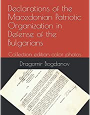 Declarations of the Macedonian Patriotic Organization in Defense of the Bulgarians