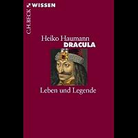Dracula: Leben und Legende (Beck'sche Reihe)