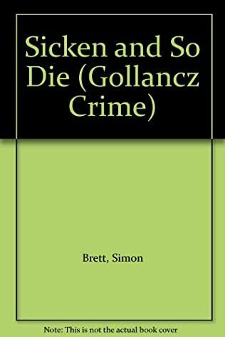 book cover of Sicken and So Die